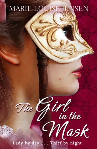The Girl in the Mask by Marie-Louise Jensen (2012-03-01)