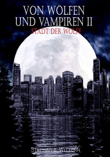 Von Wölfen und Vampiren II: Stadt der Wölfe (Niedliche Kostüm Teenager)