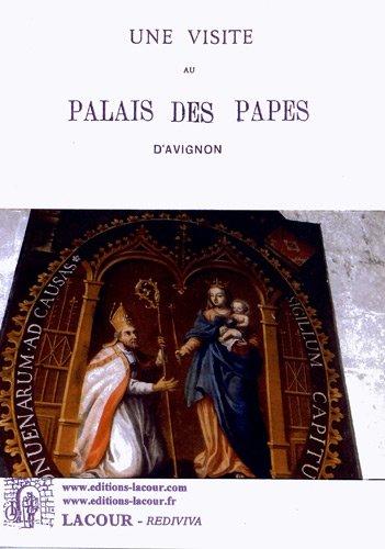 Une visite au palais des papes d'Avignon par Anonyme