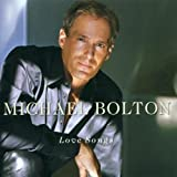 Songtexte von Michael Bolton - Love Songs