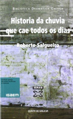 Historia Da Chuvia Que CAE Todos OS Dias/History of Rain Falling Every Day