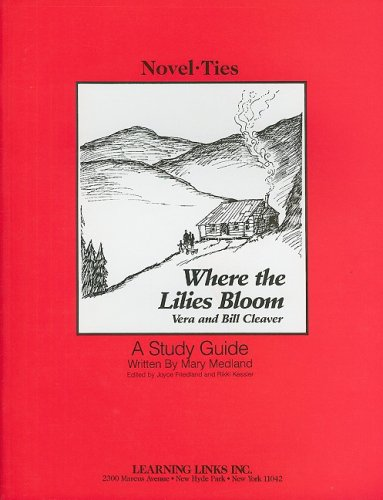 title-where-the-lilies-bloom-novelties-study-guide