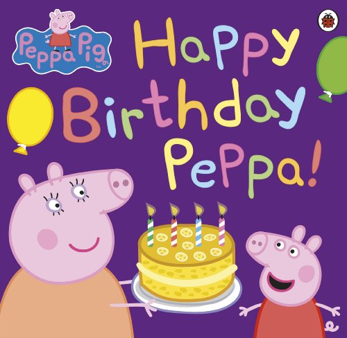 thday Peppa! (English Edition) ()