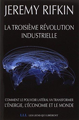 La troisime rvolution industrielle