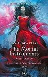 The Mortal Instruments - Renaissance, tome 3 : La reine de l'air et des ombres (1/2) par Clare