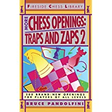 More Chess Openings: Traps and Zaps 2