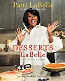Desserts LaBelle: Soulful Sweets to Sing About