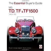 MG TD, TF & TF1500: 1949-1955 - 1951 1952 1953 1954 Car