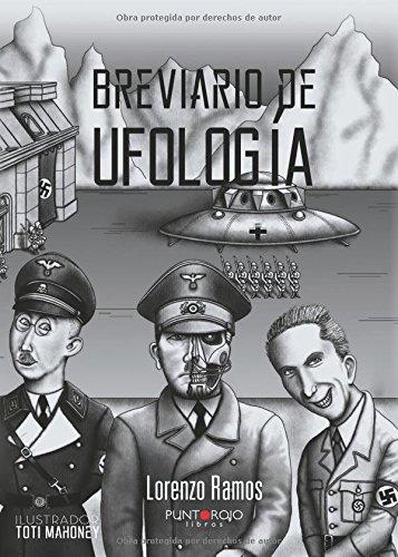 Breviario de Ufología: El comienzo De Todo. Época Anterior a Roswell