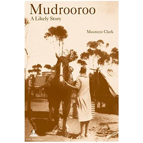 Mudrooroo: A Likely Story: Identity and Belonging in Postcolonial Australia