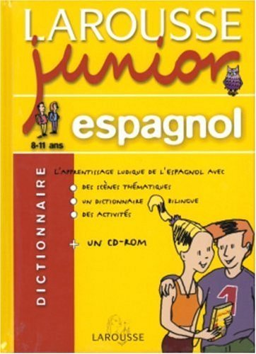 Larousse Junior : Espagnol-Français, 8-11 ans de Larousse (2004) Relié