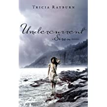 Undercurrent: A Siren Novel (Siren Novels (Egmont USA))