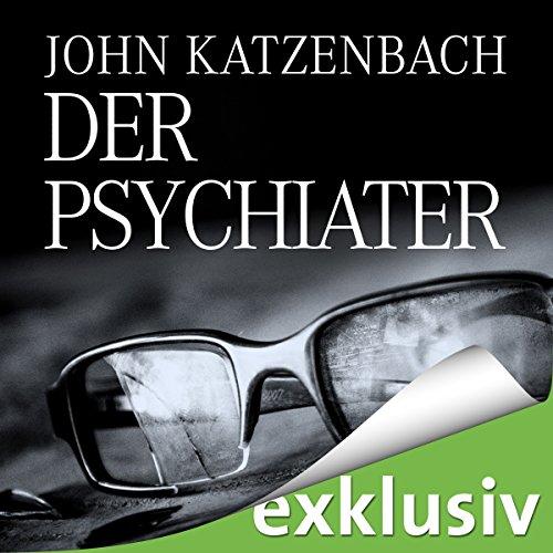 Buchseite und Rezensionen zu 'Der Psychiater' von John Katzenbach