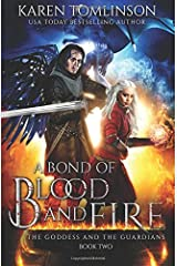 A Bond of Blood and Fire (The Goddess and the Guardians) Paperback