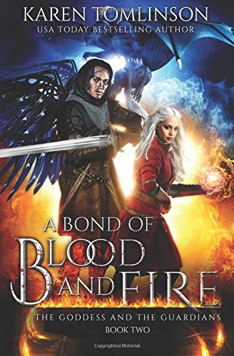 A Bond of Blood and Fire (The Goddess and the Guardians)