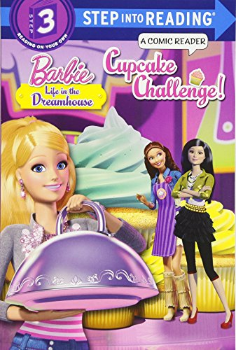 Cupcake Challenge! (Barbie. Step Into Reading)