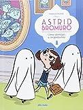 Astrid Bromuro 2: Cómo atomizar a los fantasmas (Infantil y Juvenil)