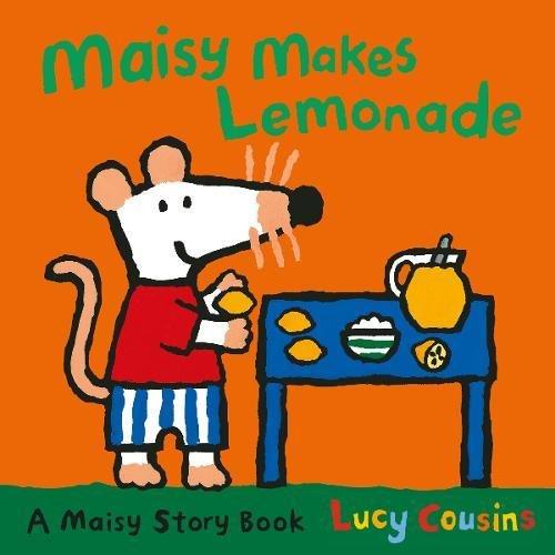 Maisy Makes Lemonade por Lucy Cousins