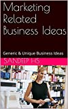"Thank you for visiting our book page.Book contains both ""Generic and Very Unique Marketing Related Business Ideas"". Definitely this books helps the people interested in starting the business and also for the people interested in doing something with ..."