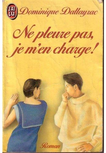 Sylvain Tome 2 - Ne Pleure Pas, Je M'en Charge ! par Dominique Dallayrac