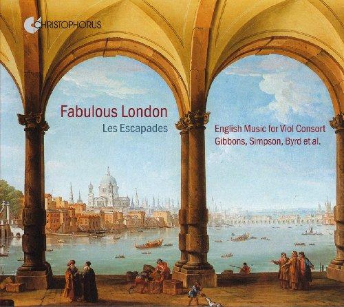 Fabulous London - Englische Musik für Gambenconsort