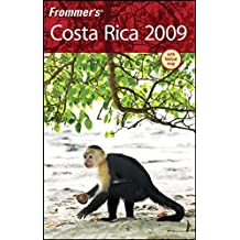 Frommer's Costa Rica 2009 (Frommer's Complete Guides) by Eliot Greenspan (2008-09-09)