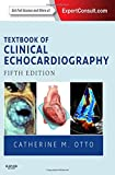 Textbook of Clinical Echocardiography: Expert Consult - Online and Print (Endocardiography)