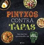 Pintxos contra tapas: Recetas para comidas informales y deliciosas (Planeta Cocina)