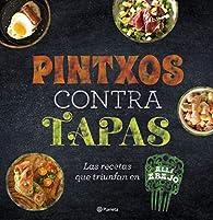 Pintxos contra tapas: Recetas para comidas informales y deliciosas par  Atresmedia