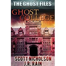Ghost College (The Ghost Files Book 1) (English Edition)