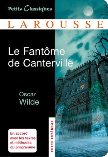 Le Fantôme de Canterville ; Le Modèle millionnaire (Petits Classiques Larousse t. 168) par Oscar Wilde