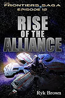 ep-12-rise-of-the-alliance-the-frontiers-saga-english-edition
