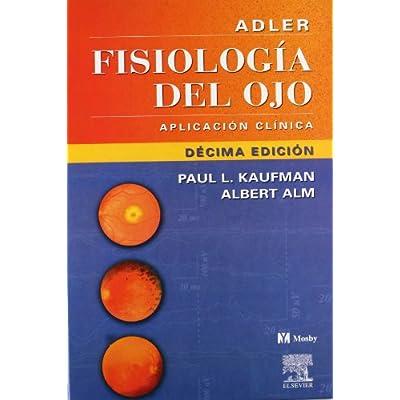ADLER. Fisiologia Del Ojo PDF Download - DragoAlin