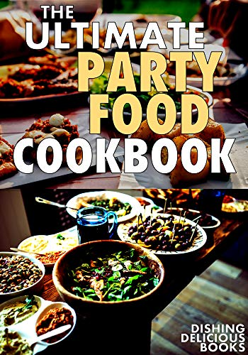 OOD COOKBOOK: Appetizers, Dips, Spreads, Salsas, Snacks & More For Your Next Gathering (English Edition) ()