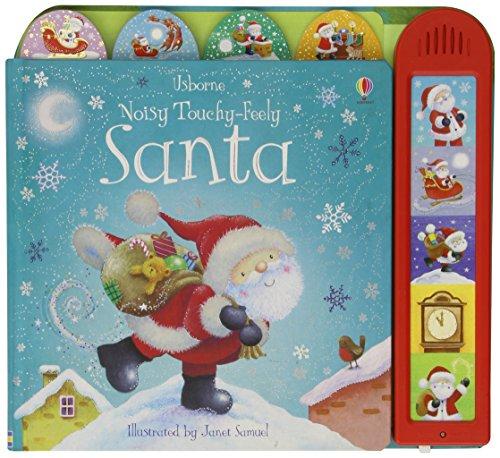 Noisy Touchy-feely Santa (Usborne Touchy-Feely Books) (Busy Sounds)