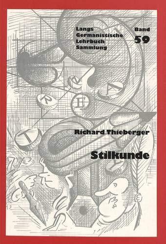 Stilkunde (Germanistische Lehrbuchsammlung)