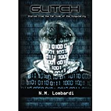Glitch: Stories From the Far Side of the Singularity