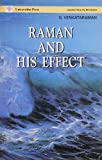 Raman and His Effect (V.I.P.)