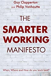The Smarter Working Manifesto by Guy Clapperton (2014-02-18)