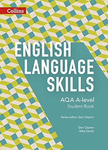 AQA A-level English - AQA A-level English Language Skills Student Book