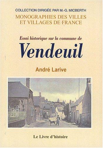 Essai historique sur la commune de Vendeuil