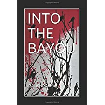 INTO THE BAYOU (THE SWAMP WITCH)