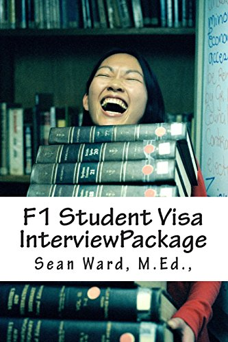 f-1-student-visa-interview-package-the-latest-and-most-current-guide-for-preparing-and-passing-your-