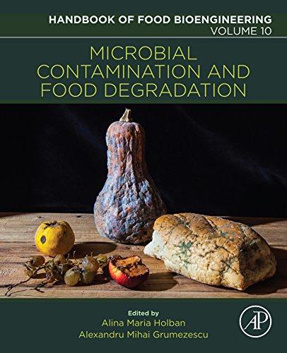 Microbial Contamination and Food Degradation (Handbook of Food Bioengineering) (English Edition)