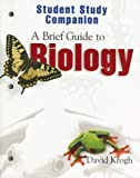 Student Study Companion A Brief Guide to Biology by David Krogh (2006-09-02)