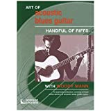 Art of Acoustic Blues Guitar: Handful of Riffs [Import anglais]