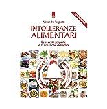 eBook Gratis da Scaricare Intolleranze alimentari Le recenti scoperte e la soluzione definitiva (PDF,EPUB,MOBI) Online Italiano