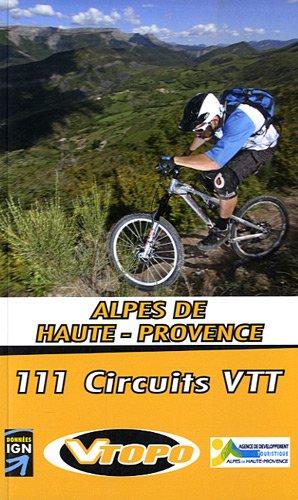 Alpes de Haute-Provence : 111 circuits VTT par Franck Larivière