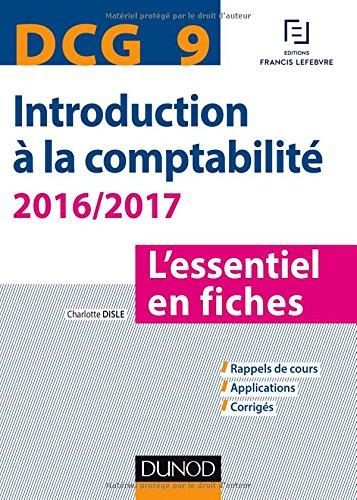 DCG 9 - Introduction à la comptabilité 2016/2017 - 7e éd. - L'essentiel en fiches