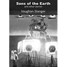 Sons of the Earth & Other Stories (English Edition)